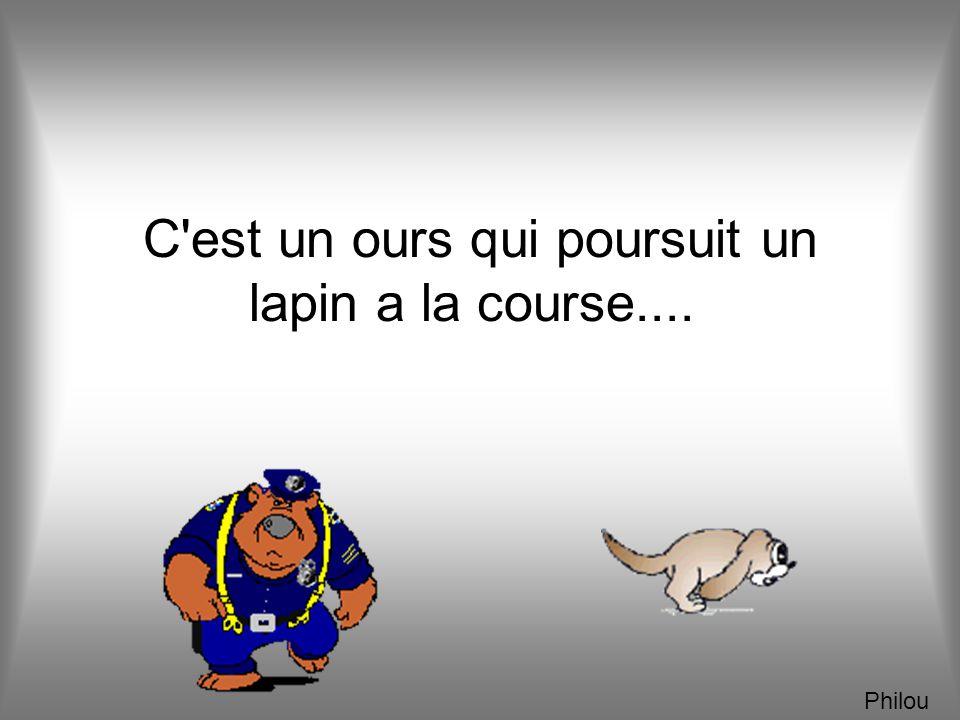 L'OURS ET LE LAPIN... Philou