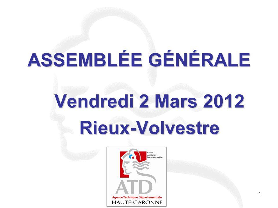 1 ASSEMBLÉE GÉNÉRALE Vendredi 2 Mars 2012 Rieux-Volvestre