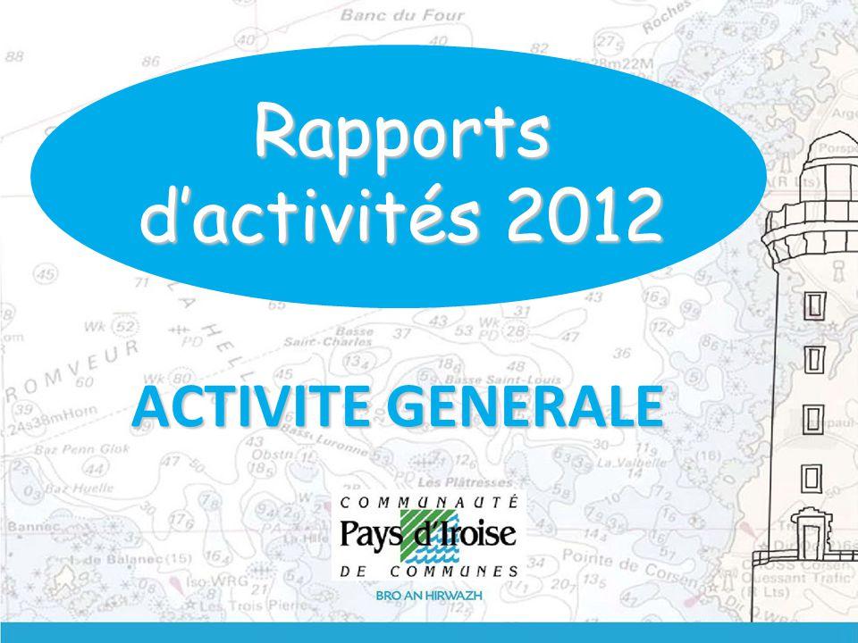 ACTIVITE GENERALE Rapports d'activités 2012