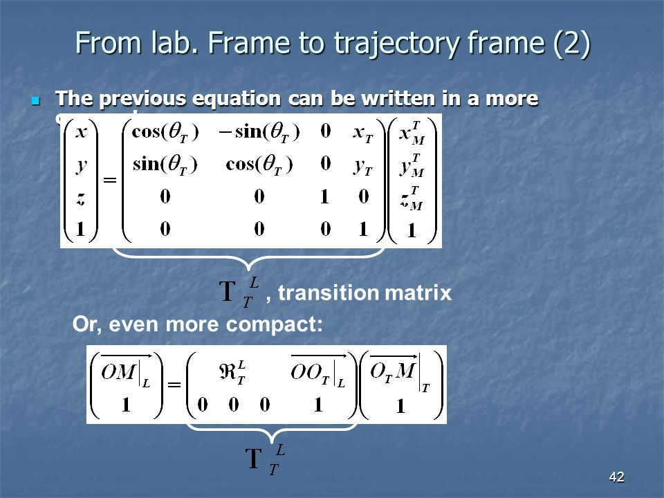 42 The previous equation can be written in a more compact way: The previous equation can be written in a more compact way: From lab.