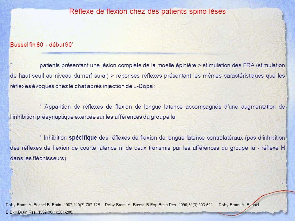 Réflexe de flexion chez des patients spino-lésés Bussel fin 80' - début 90' patients présentant une lésion complète de la moelle épinière > stimulatio
