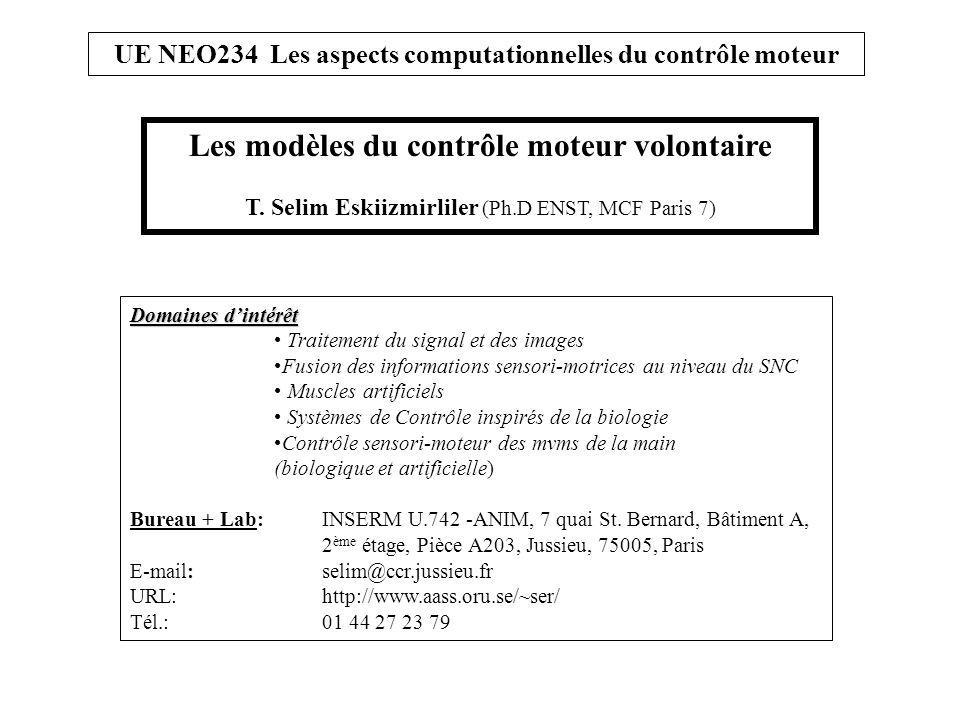 UE NEO234 Les aspects computationnels du contrôle moteur Comment atteindre la tasse.