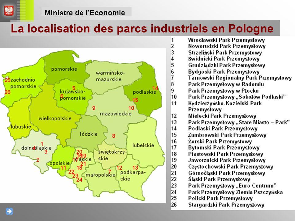 La localisation des parcs industriels en Pologne Ministre de l'Economie