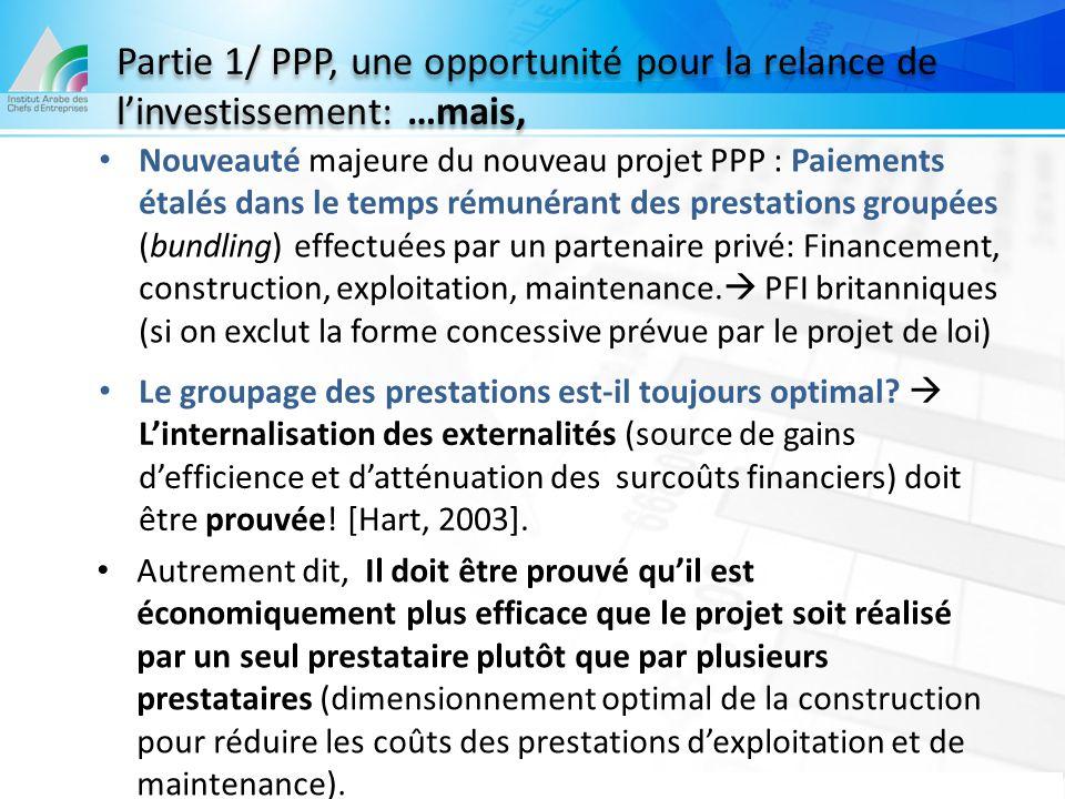 Partie 1/ PPP, une opportunité pour la relance de l'investissement: …mais, Nouveauté majeure du nouveau projet PPP : Paiements étalés dans le temps ré