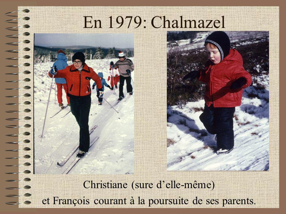 En 1979: Chalmazel Christiane (sure d'elle-même) et François courant à la poursuite de ses parents.