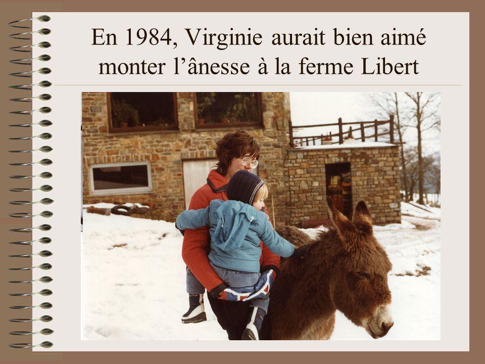 En 1984, Virginie aurait bien aimé monter l'ânesse à la ferme Libert