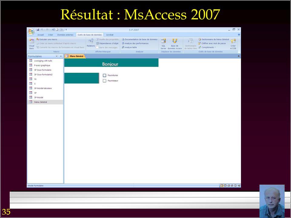 34 Menu Général : MsAccess 2007