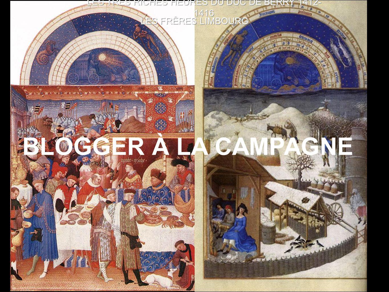 LES TRES RICHES HEURES DU DUC DE BERRY 1412- 1416 LES FRÊRES LIMBOURG BLOGGER À LA CAMPAGNE