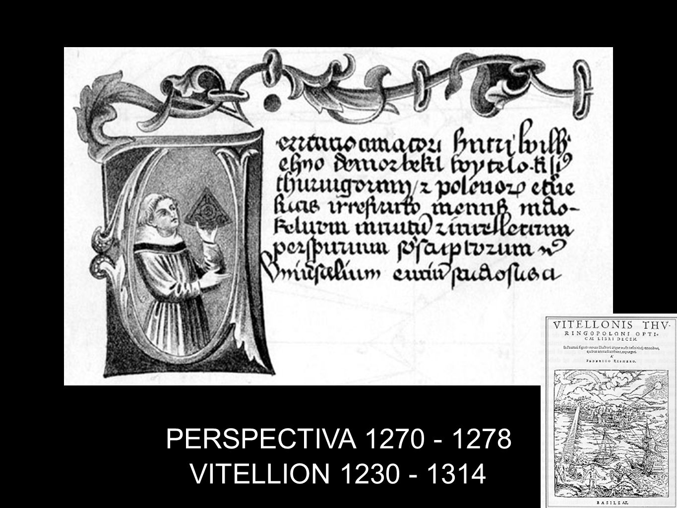 VITELLION 1230 - 1314 PERSPECTIVA 1270 - 1278