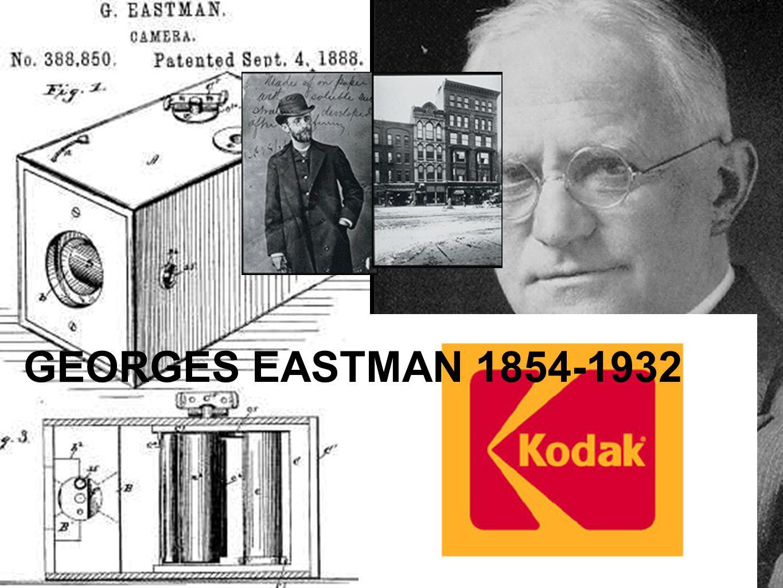 GEORGES EASTMAN 1854-1932
