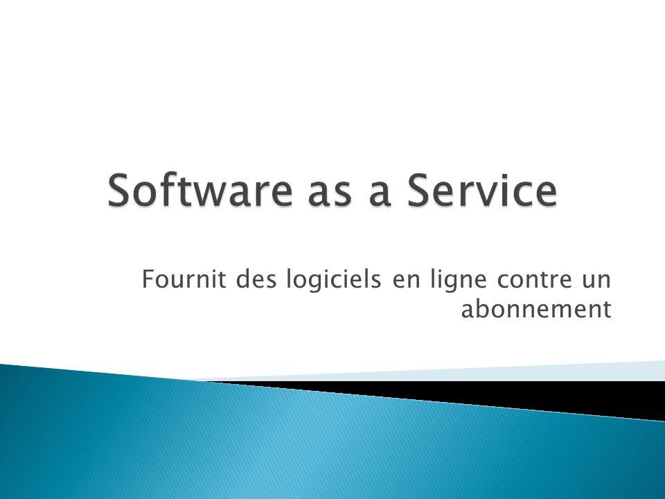 Fournit des logiciels en ligne contre un abonnement