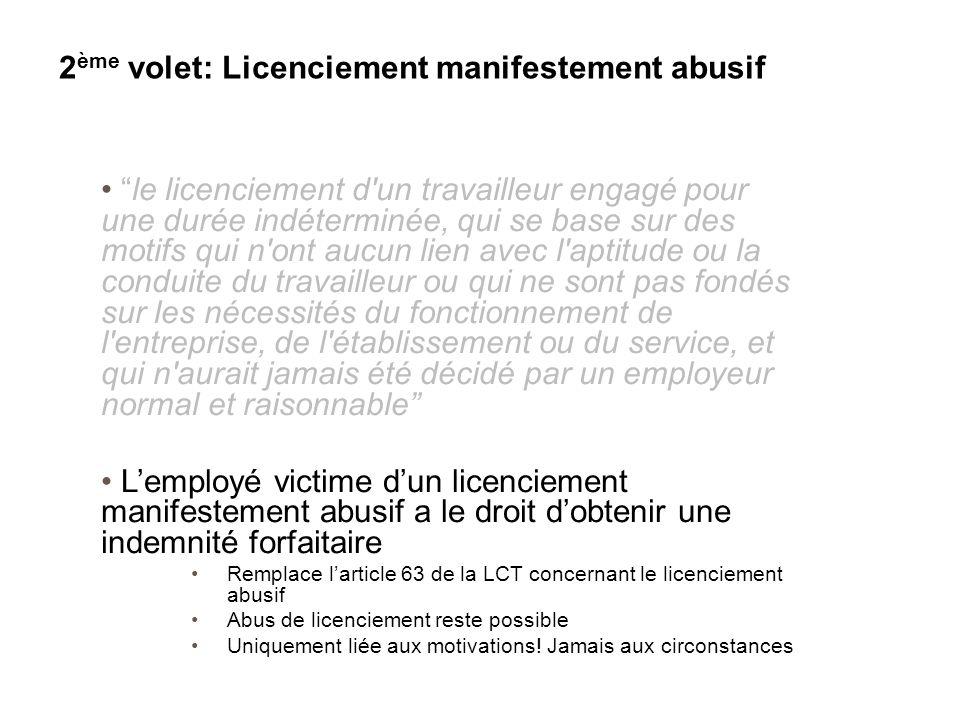 """""""le licenciement d'un travailleur engagé pour une durée indéterminée, qui se base sur des motifs qui n'ont aucun lien avec l'aptitude ou la conduite d"""