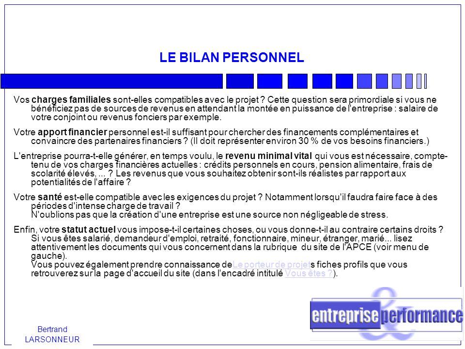 Bertrand LARSONNEUR LE BILAN PERSONNEL Vos charges familiales sont-elles compatibles avec le projet .