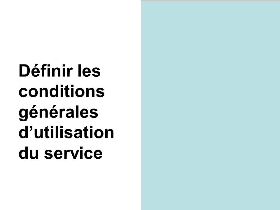 Définir les conditions générales d'utilisation du service