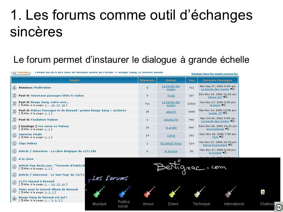 Le forum permet d'instaurer le dialogue à grande échelle 1.