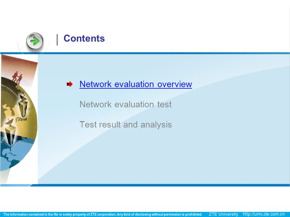 Contents Network evaluation overview Network evaluation test Test result and analysis