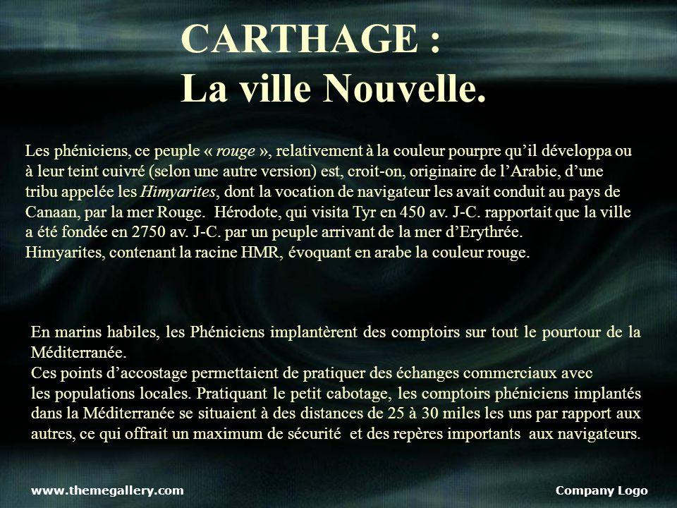 www.themegallery.comCompany Logo CARTHAGE : La ville Nouvelle.