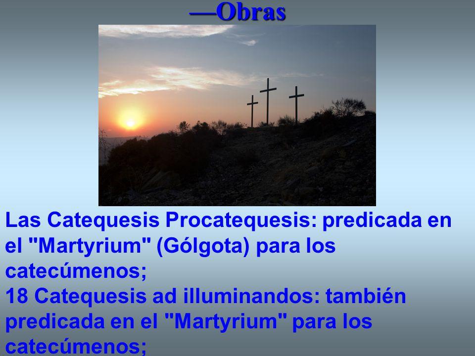 —Obras Las Catequesis Procatequesis: predicada en el