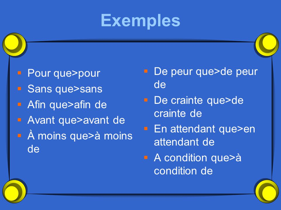 Les autres conjonctions deviennent des prépositions suivies d'un infinitif quand les sujets sont les mêmes….