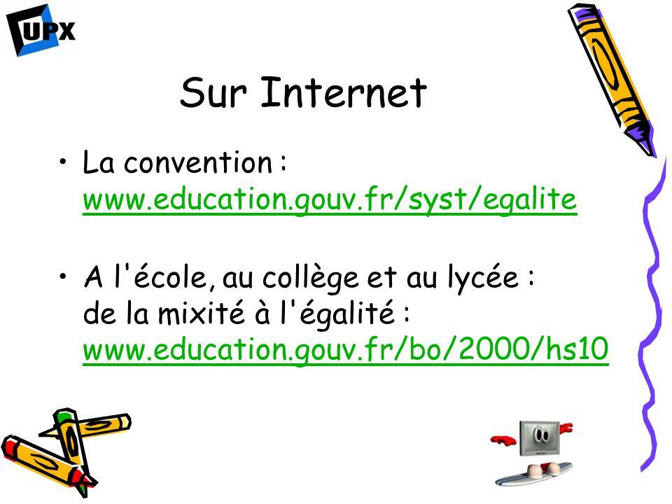 Sur Internet La convention : www.education.gouv.fr/syst/egalite www.education.gouv.fr/syst/egalite A l'école, au collège et au lycée : de la mixité à