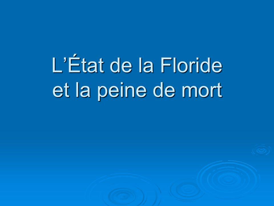 L'État de la Floride et la peine de mort
