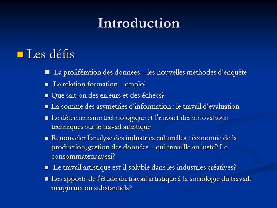 Introduction Les défis Les défis La prolifération des données – les nouvelles méthodes d'enquête La prolifération des données – les nouvelles méthodes