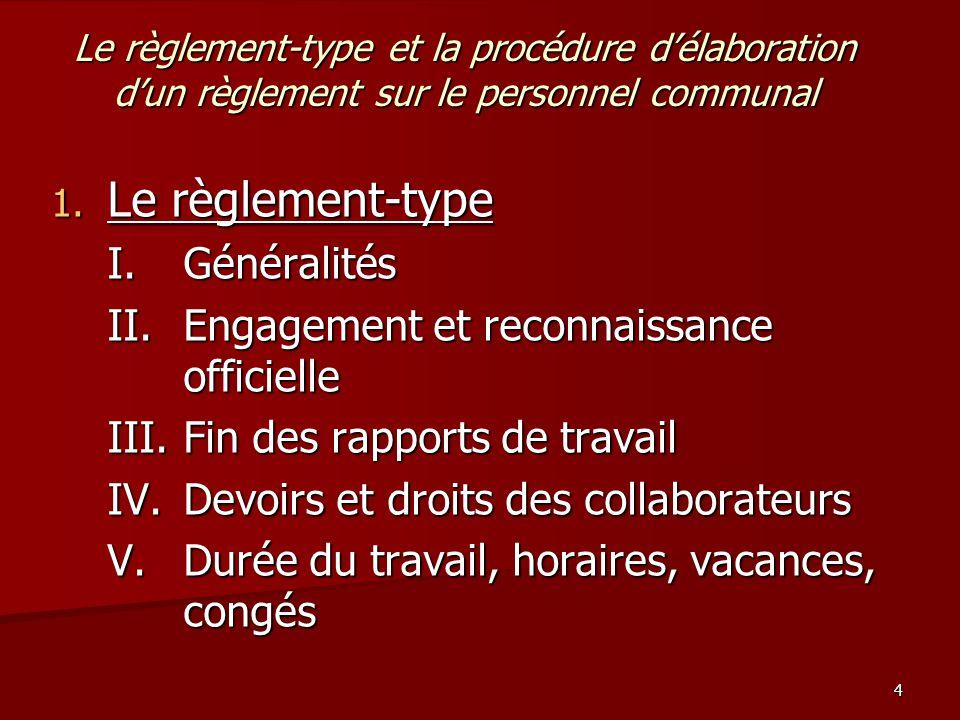 4 Le règlement-type et la procédure d'élaboration d'un règlement sur le personnel communal 1.