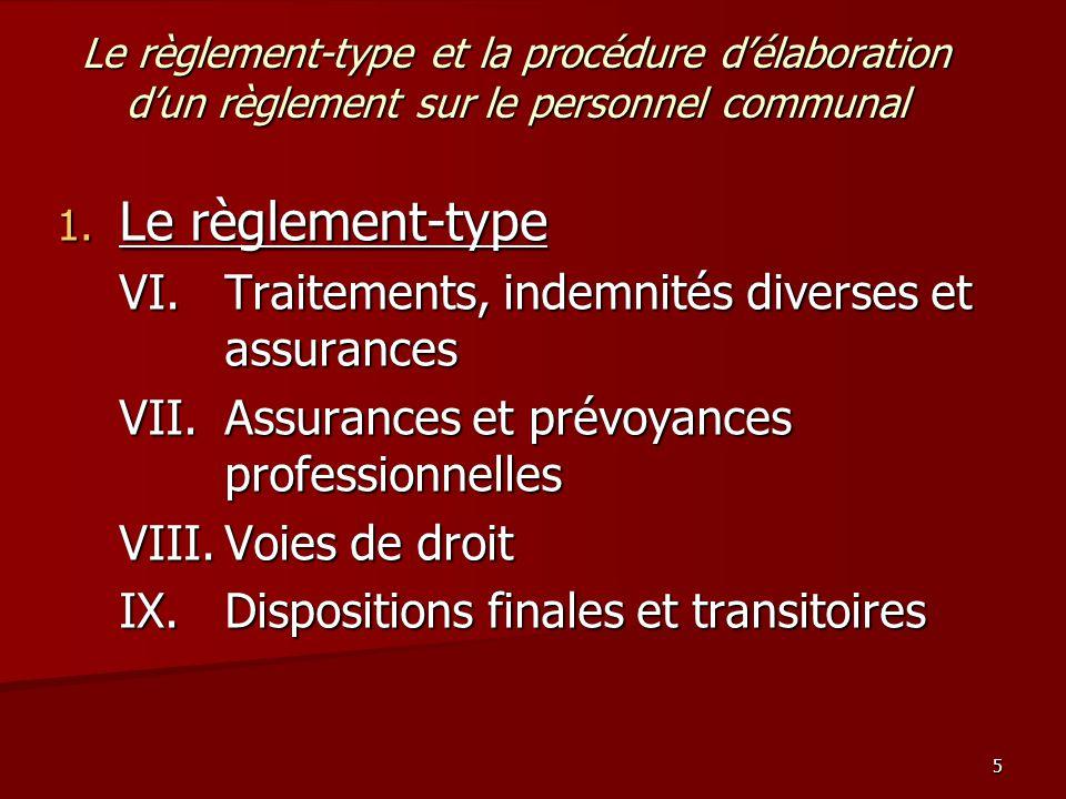 5 Le règlement-type et la procédure d'élaboration d'un règlement sur le personnel communal 1.