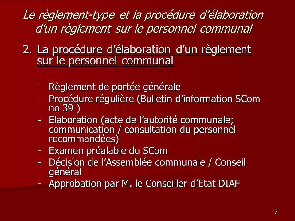 8 Le règlement-type et la procédure d'élaboration d'un règlement sur le personnel communal Merci beaucoup pour votre attention!