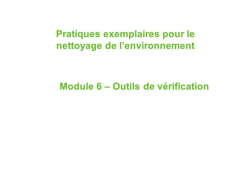 Pratiques exemplaires pour le nettoyage de l'environnement Module 6 – Outils de vérification