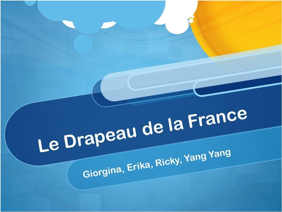 Le Drapeau de la France Giorgina, Erika, Ricky, Yang Yang