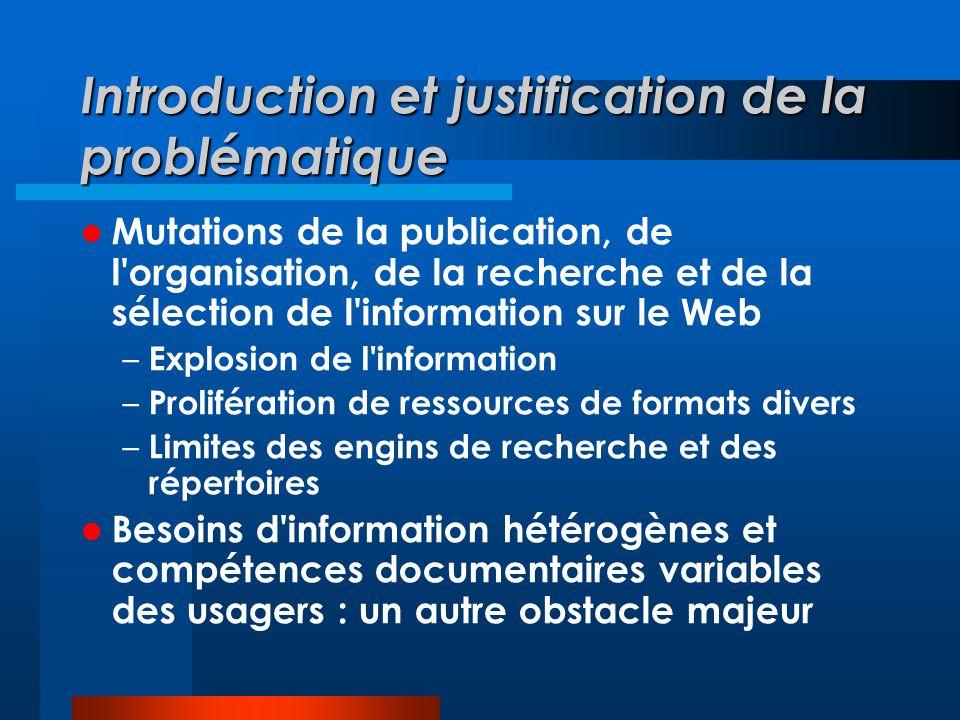 Conclusion et ouverture sur des travaux futurs Définir plus à fond le modèle théorique Prototypage Expérimentations (fonctions, ergonomie, etc.) Implantation