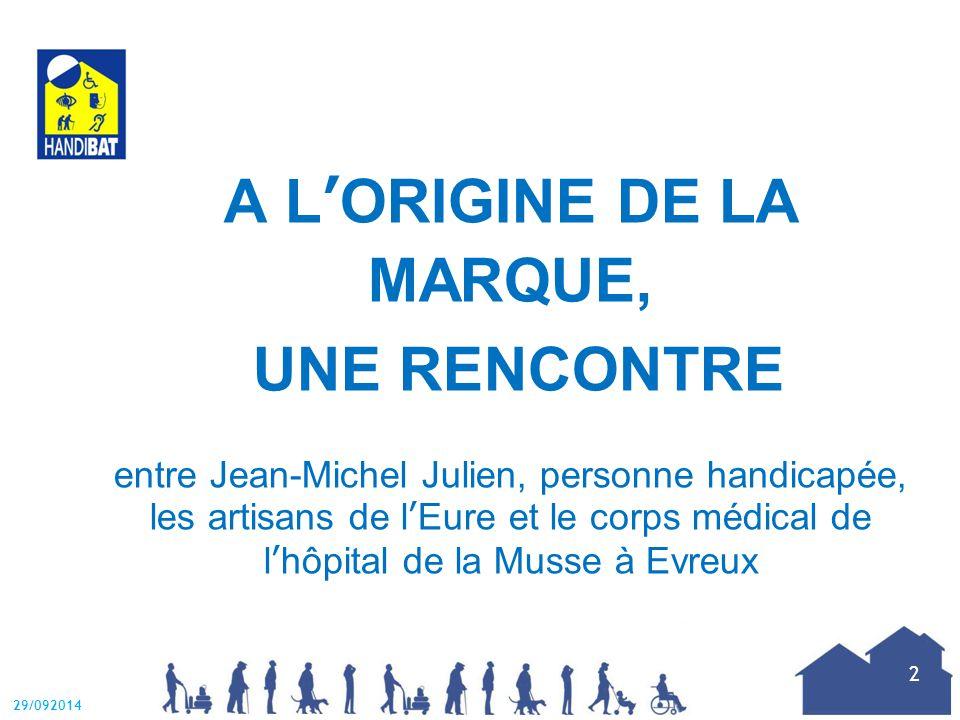 A L'ORIGINE DE LA MARQUE, UNE RENCONTRE entre Jean-Michel Julien, personne handicapée, les artisans de l'Eure et le corps médical de l'hôpital de la Musse à Evreux 29/092014 2