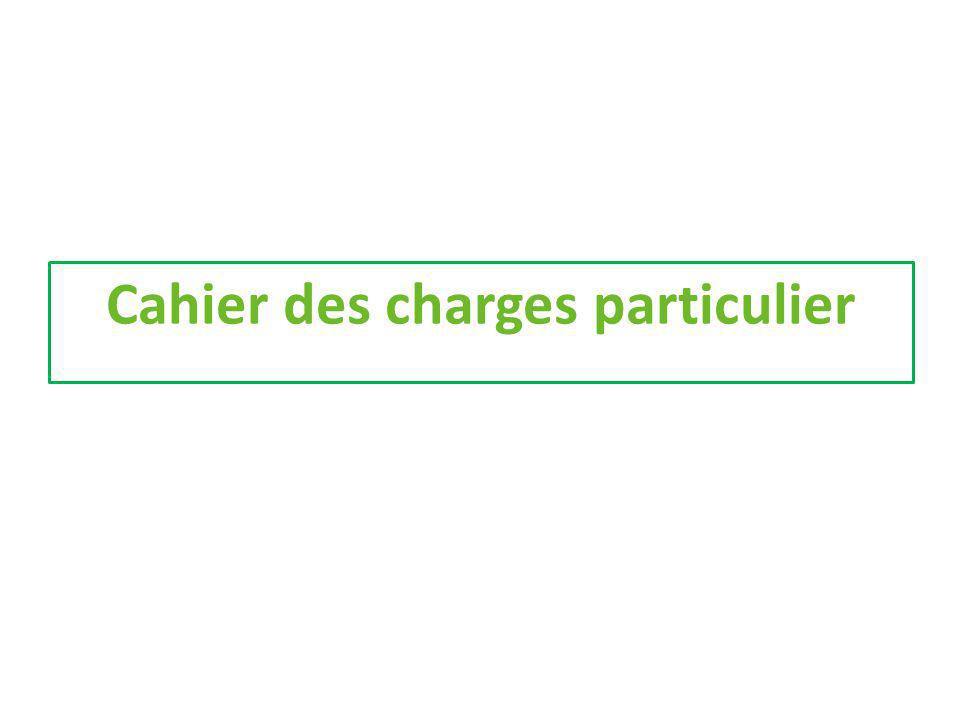 Cahier des charges particulier