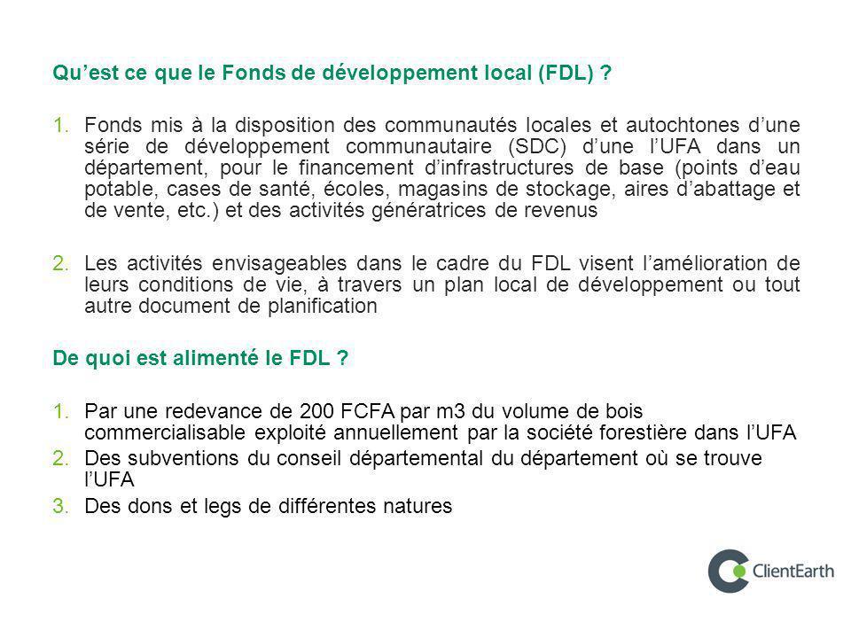 Qu'est ce que le Fonds de développement local (FDL) ? 1. Fonds mis à la disposition des communautés locales et autochtones d'une série de développemen