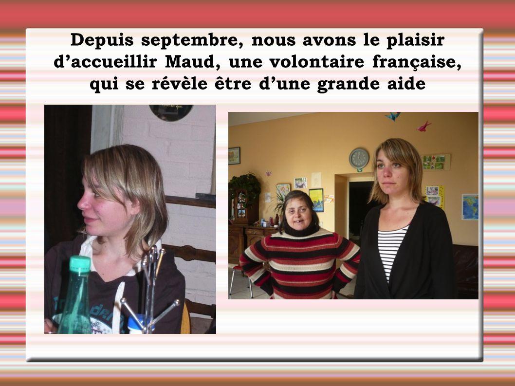 Depuis septembre, nous avons le plaisir d'accueillir Maud, une volontaire française, qui se révèle être d'une grande aide