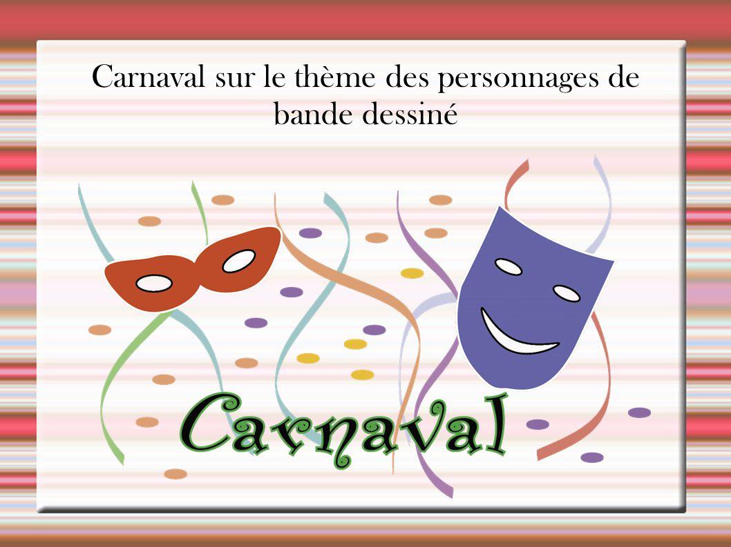 Carnaval sur le thème des personnages de bande dessiné