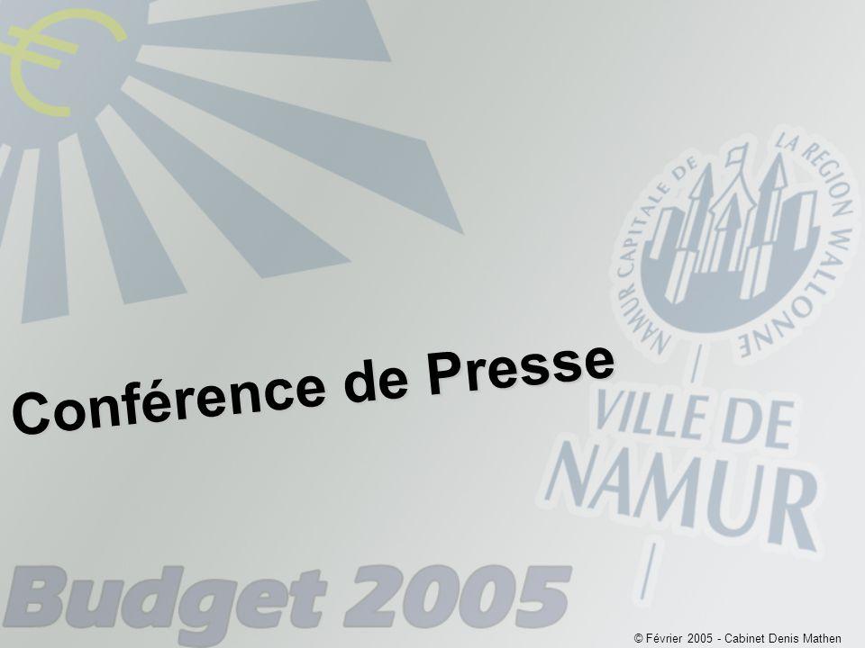 © Février 2005 - Cabinet Denis Mathen Conférence de Presse