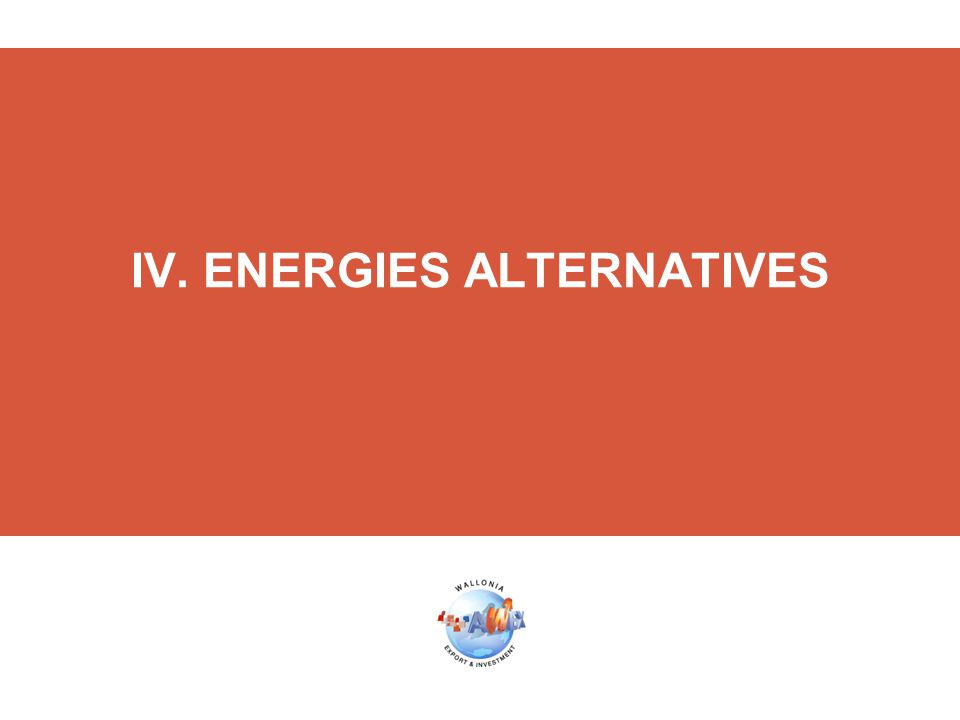 IV. ENERGIES ALTERNATIVES
