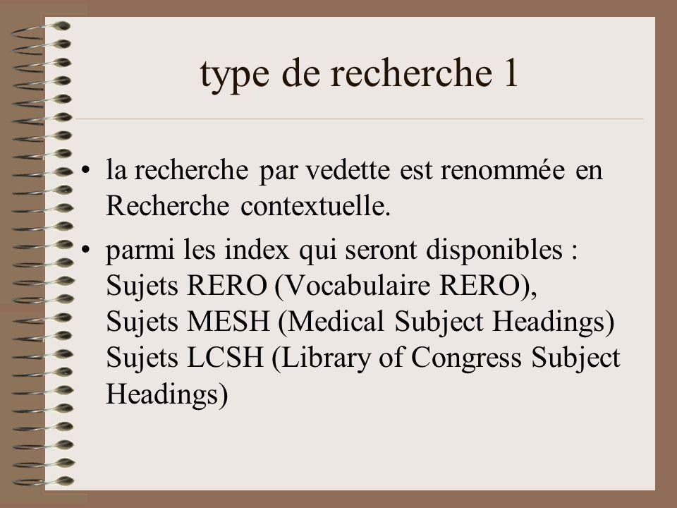 type de recherche 1 la recherche par vedette est renommée en Recherche contextuelle.