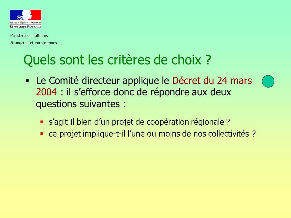 Quels sont les critères de choix ?  Le Comité directeur applique le Décret du 24 mars 2004 : il s'efforce donc de répondre aux deux questions suivant