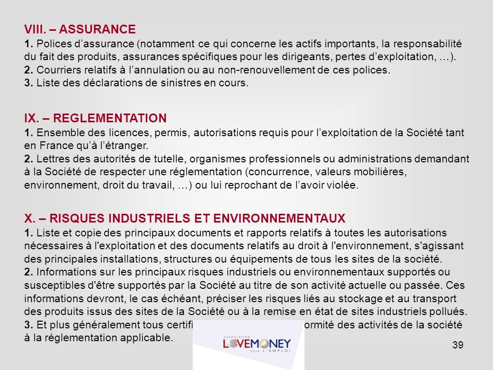 VIII. – ASSURANCE 1. Polices d'assurance (notamment ce qui concerne les actifs importants, la responsabilité du fait des produits, assurances spécifiq
