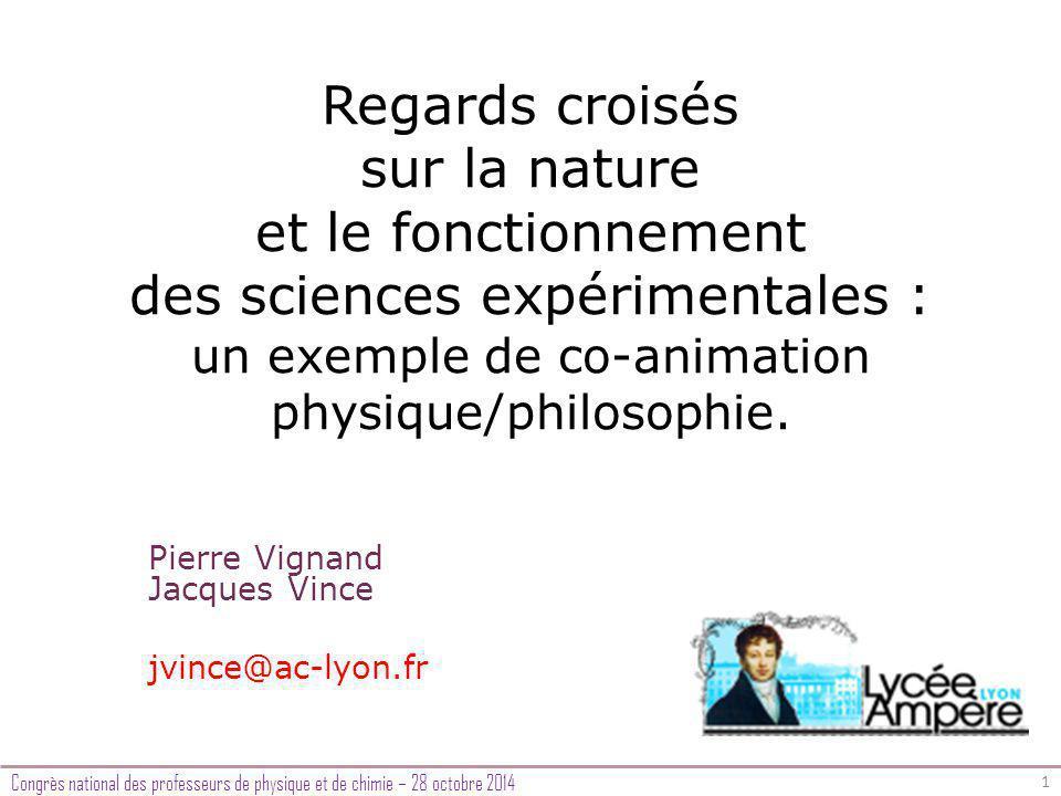 Regards croisés sur la nature et le fonctionnement des sciences expérimentales : un exemple de co-animation physique/philosophie.