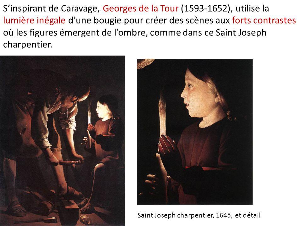 S'inspirant de Caravage, Georges de la Tour (1593-1652), utilise la lumière inégale d'une bougie pour créer des scènes aux forts contrastes où les figures émergent de l'ombre, comme dans ce Saint Joseph charpentier.