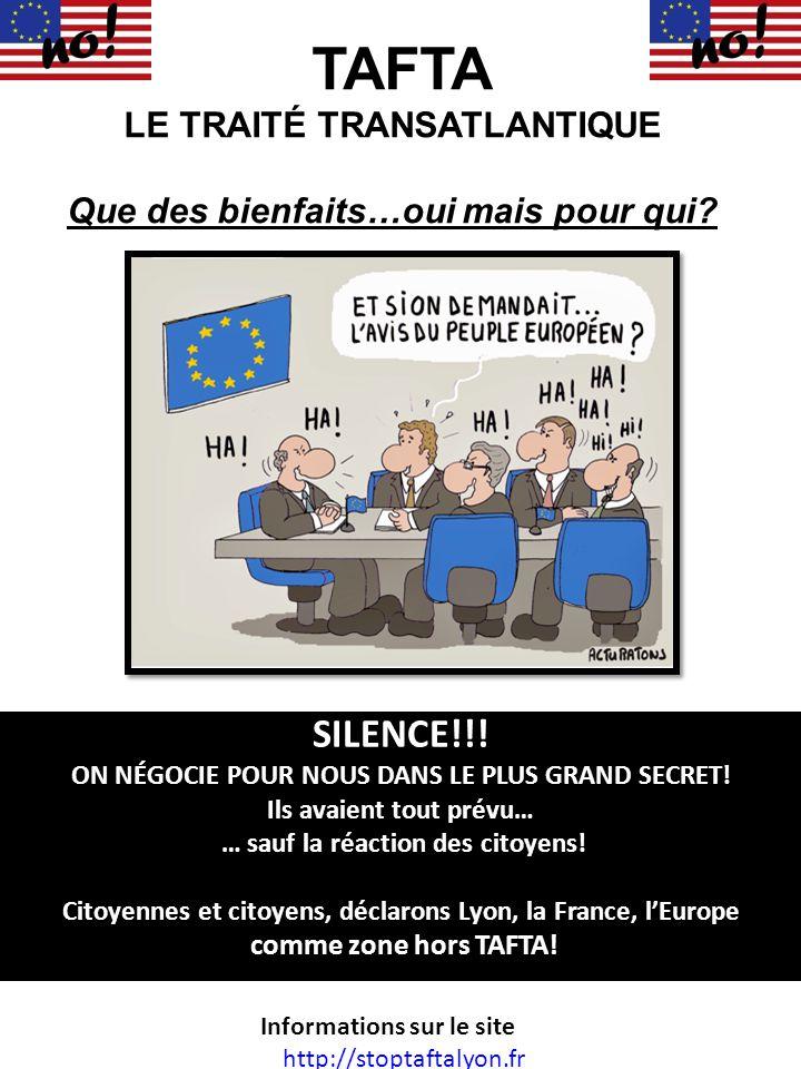 SILENCE!!! ON NÉGOCIE POUR NOUS DANS LE PLUS GRAND SECRET! Ils avaient tout prévu… … sauf la réaction des citoyens! Citoyennes et citoyens, déclarons