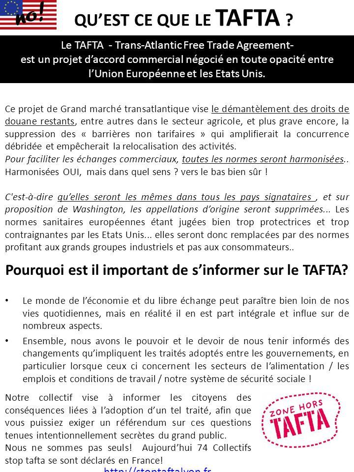 Pourquoi est il important de s'informer sur le TAFTA? Le monde de l'économie et du libre échange peut paraître bien loin de nos vies quotidiennes, mai