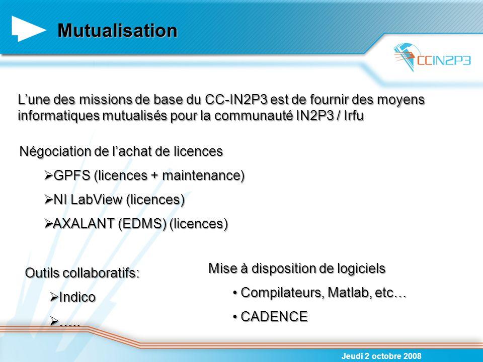 Mutualisation Jeudi 2 octobre 2008 L'une des missions de base du CC-IN2P3 est de fournir des moyens informatiques mutualisés pour la communauté IN2P3