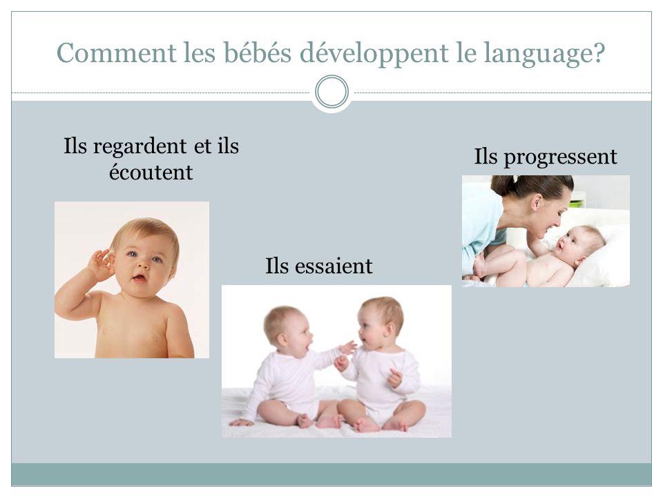 Comment les bébés développent le language.