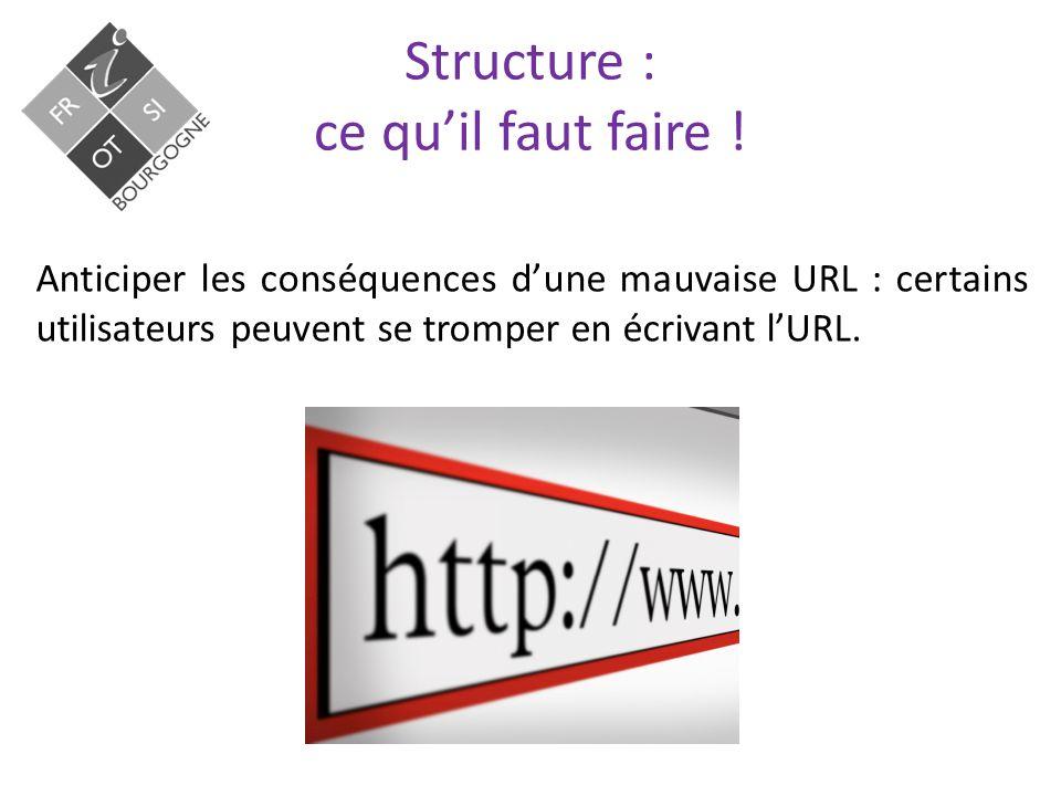 Structure : ce qu'il faut faire .