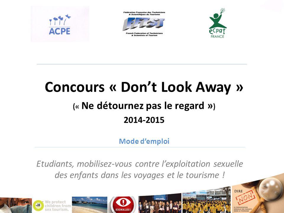 Etudiants, mobilisez-vous contre l'exploitation sexuelle des enfants dans les voyages et le tourisme ! Concours « Don't Look Away » (« Ne détournez pa